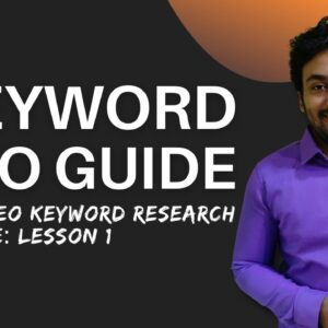 SEO Keywords Guide in 2021: What are Keywords, Keyword Types & Keyword Intent (Lesson 1)
