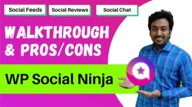 WP Social Ninja Review & Lifetime Deal - Tutorial, Pros and Cons For Social Feeds, Reviews & Chat